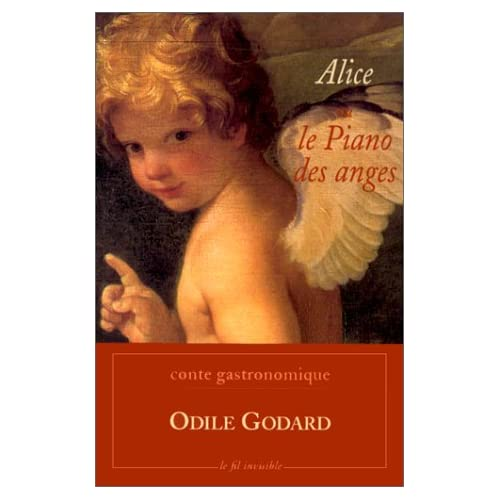 ALICE OU LE PIANO DES ANGES. : Conte gastronomique