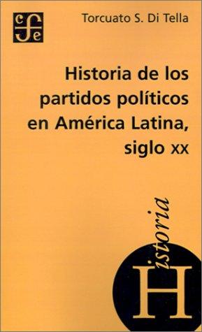 Historia de los Partidos Politicos en America Latina Siglo XX