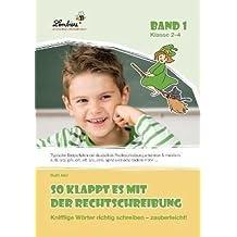 So klappt es mit der Rechtschreibung (CD-ROM): Grundschule, Deutsch, Klasse 2-4
