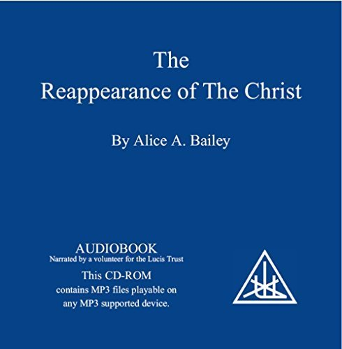 The Reappearance of the Christ by Alice A. Bailey (2009-11-15)