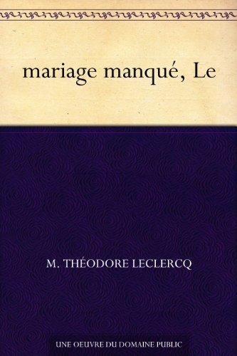 Couverture du livre mariage manqué, Le