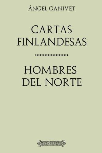 Portada del libro Ángel Ganivet. Cartas finlandesas, Hombres del Norte