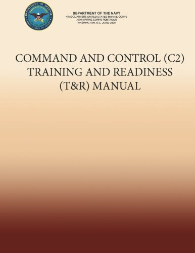 Command and Control (C2) Training and Readiness (T&R) Manual por Department of the Navy