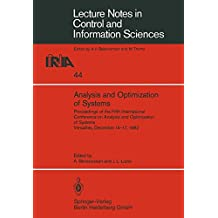 Analysis and Optimization of Systems: Proceedings of the Fifth International Conference on Analysis and Optimization of Systems Versailles, December ... Notes in Control and Information Sciences)