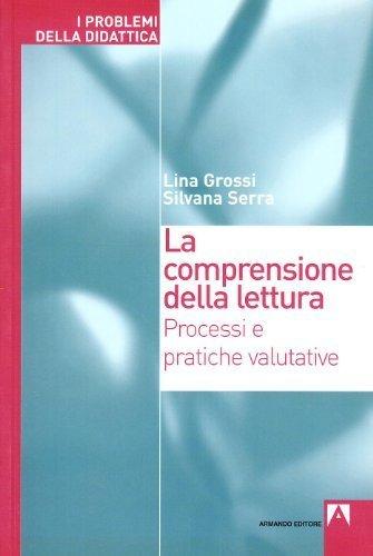 La comprensione della lettura di Grossi, Lina (2006) Tapa blanda