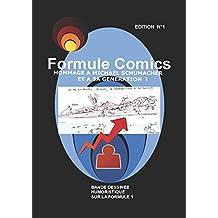 FORMULE COMICS - Bande Dessinée humoristique et Hommage à  MICHAEL SCHUMACHER et sa génération,: Flash back sur la Formule 1  - Retour en  2004 et plus loin encore !