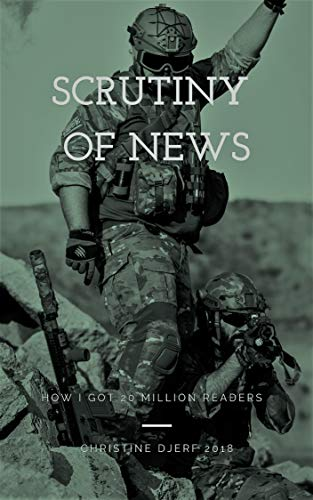 Scrutiny of News Life Hacks: How I got 20 million readers!: How to do a
