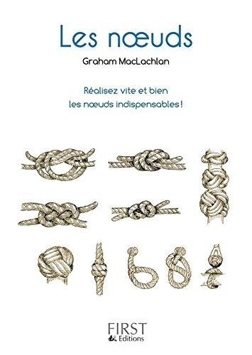 Petit livre de - Les noeuds par Graham MACLACHLAN