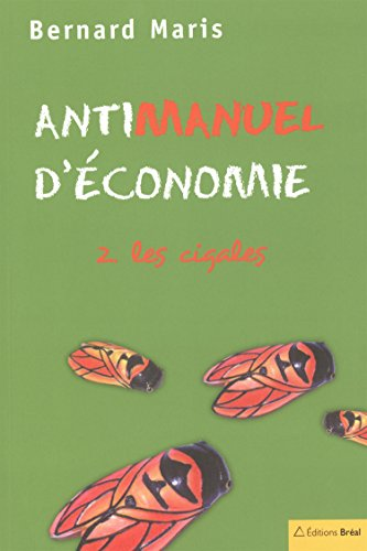 Antimanuel D Conomie Tome 2 Les Cigales [Pdf/ePub] eBook