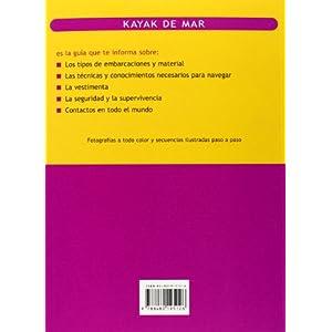 KAYAK DE MAR. Guía esencial sobre las técnicas y el equipamiento (Color) (Deportes)