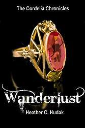 Wanderlust (The Cordelia Chronicles Book 2) (English Edition)