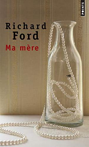 Ma mère par Richard Ford