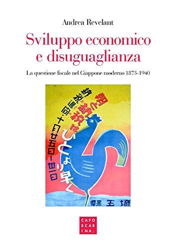 Sviluppo economico e disuguaglianza. La questione fiscale nel Giappone moderno 1873-1940