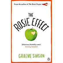 The Rosie Effect (The Rosie Project Series Book 2) (English Edition)