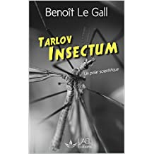 Tarlov - Insectum: Un polar scientifique