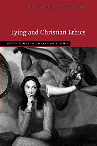 New Studies in Christian Ethics: Lying and Christian Ethics Cover Image
