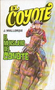 El Mensajero Del Coyote por Mallorquí, José