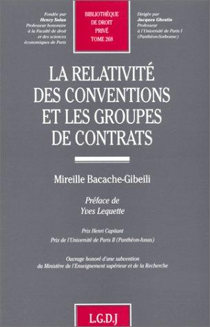 La relativité des conventions et les groupes de contrats