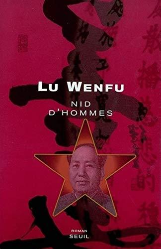 Nid d'hommes par Lu Wenfu