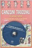 Canzoni tradizionali per bambine e bambini. Ediz. illustrata. Con CD Audio