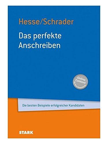 Hesse/Schrader: Das perfekte Anschreiben (Anschreiben)