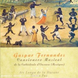 Fernandes : Cancionero musical de la cathédrale d'Oaxaca