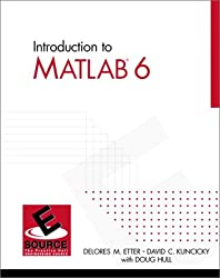 Introduction to MATLAB 6 (Esource--The Prentice Hall Engineering Source)
