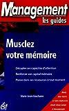 Musclez votre mémoire