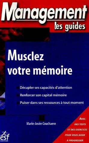 Musclez votre mémoire par Marie-Josée Couchaere