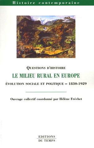 Le milieu rural en Europe : Evolution sociale et politique 1830-1929