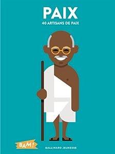 """Afficher """"Paix : 40 artisans de paix"""""""