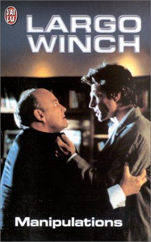 Largo Winch : Manipulations