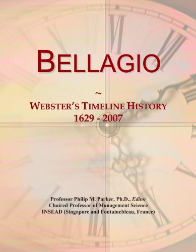 Bellagio: Webster's Timeline History, 1629 - 2007