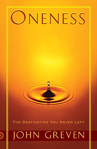 Oneness: The Destination You Never Left