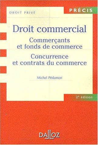 Droit commercial: Commerants et fonds de commerces