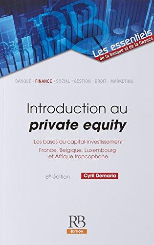 Acheter maintenant! Introduction au private equity: Les bases du capital-investissement.