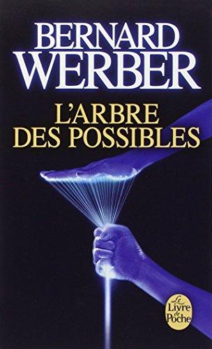 L'arbre des possibles (Le Livre de Poche) par Bernard Werber