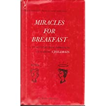 Miracles For Breakfast