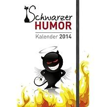 Kalender 2014 - Schwarzer Humor