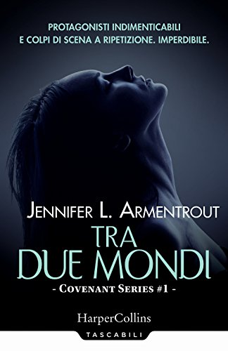 Tra due mondi. Covenant series: 1