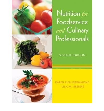 [ [ NUTRITION FOR FOODSERVICE AND CULINARY PROFESSIONALS BY(DRUMMOND, KAREN EICH )](AUTHOR)[HARDCOVER] par Karen Eich Drummond