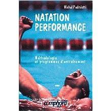 Natation performance. Méthodologie et programmes d'entraînement de M. Pedroletti ( 24 octobre 1997 )