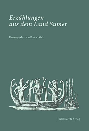 Erzählungen aus dem Land Sumer: Mit Illustrationen von Karl-Heinz Bohny