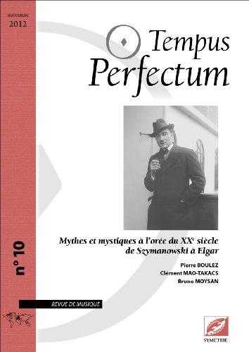 Tempus Perfectum, N° 10 : Mythes et mystiques à ...