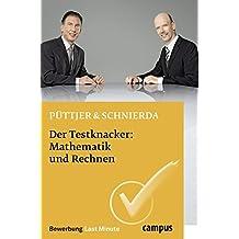 Der Testknacker: Mathematik und Rechnen (Bewerbung Last Minute)
