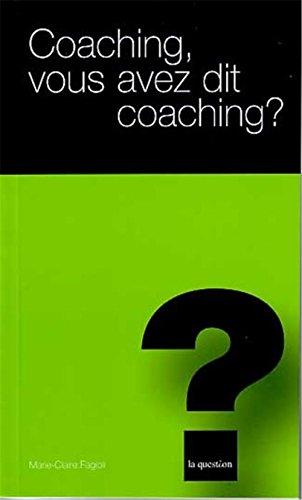 Coaching Vous Avez Dit Coaching