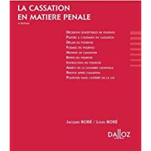 La cassation en matière pénale. 2017/2018 - 4e éd.