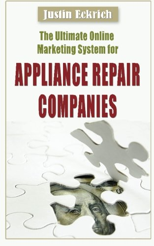 the-ultimate-online-marketing-system-for-appliance-repair-companies