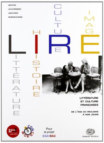 Lire. Littérature, histoire, cultures, images. Per le Scuole superiori. Con CD-ROM. Con espansione online: 2