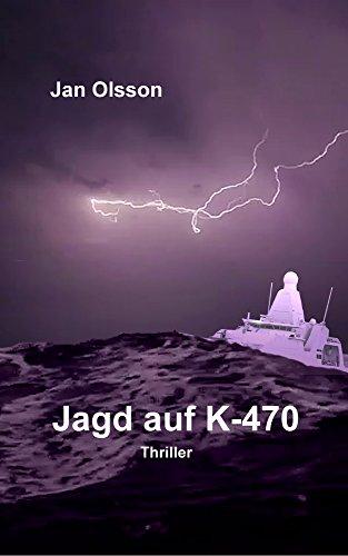 Jagd auf K-470 (German Edition) par Jan Olsson